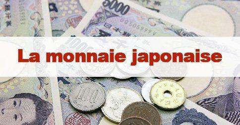 Monnaie japonaise : le yen japonais / #japon #japonais