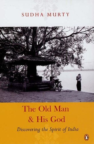 The old man and his God- Sudha Murthy