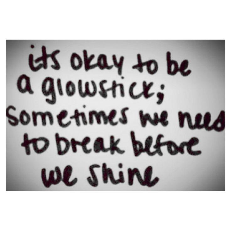 #break #shine #quote #feelgood #enlighten