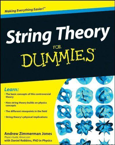 String Theory For Dummies by Andrew Zimmerman Jones. $13.50