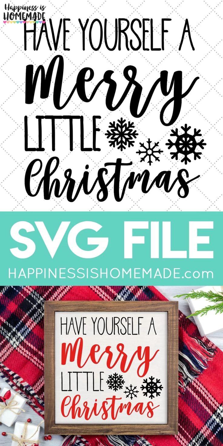 Merry Little Christmas SVG Cricut christmas ideas