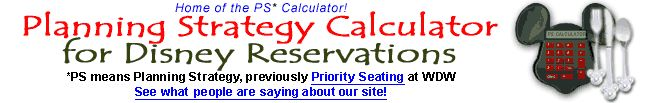 Planning Strategy Calculator for Disney Reservations - to help you figure out the earliest possible date to make your ADRs