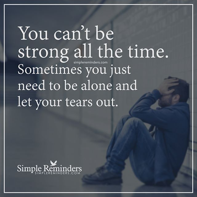 1000 Ideas About Sad Sayings On Pinterest: 1000+ Ideas About Be Strong On Pinterest
