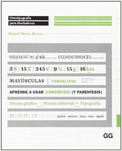Ortotipografía para diseñadores: Amazon.es: Raquel Marín Álvarez: Libros