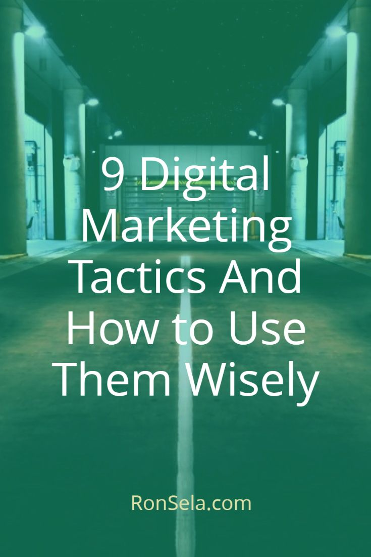 9 Digital Marketing Tactics And How to Use Them Wisely: As you work on perfecting your digital marketing strategy, you have many tactics available to you.    Your goal is to select the tactics that are going to be the most effective for your business, and then employ those tactics in ways that eventually result in conversions. In order to help you accomplish this, we have created a list of the nine most popular digital marketing strategies.