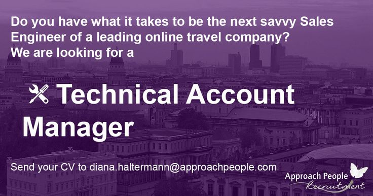 Technical Account Manager wanted in Berlin! Do you speak German and English ? This could be your chance to move to Germany! http://www.approachpeople.com/international/job-description/?id_job=14452