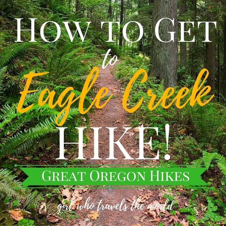 How To Get To Eagle Creek Hike - Girl Who Travels The World