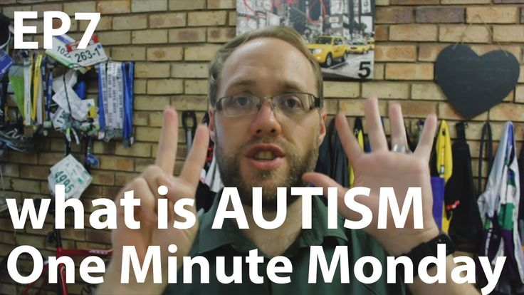 What is AUTISM One Minute Monday Episode 7