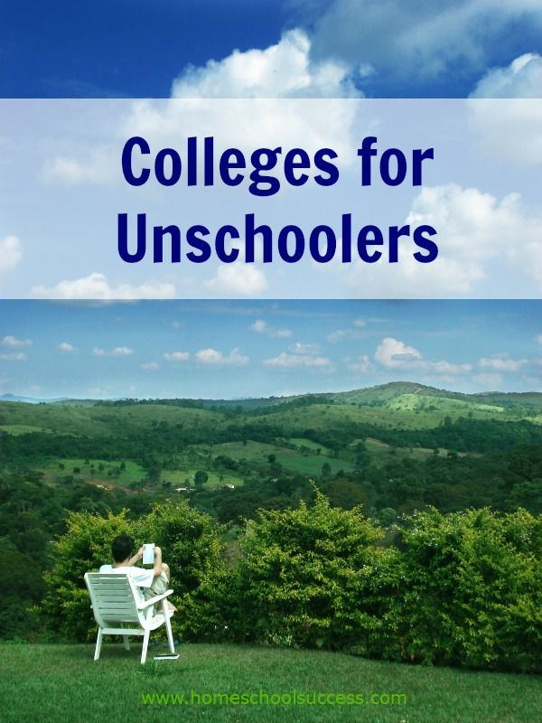 Colleges for Unschoolers