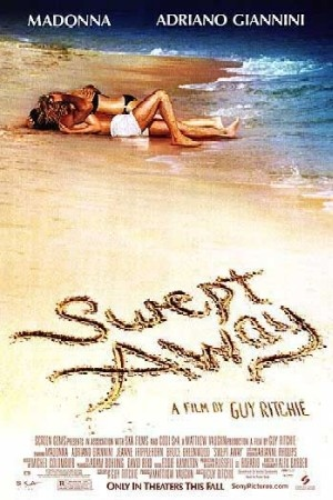 Swept Away (2002), our favorite movie to watch together.