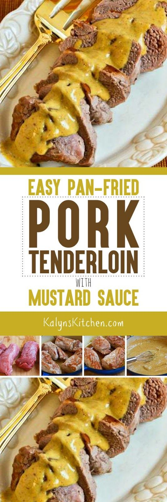 Easy Pan-Fried Pork Tenderloin with Mustard Sauce is an amazingly EASY dinner that's low-carb, Keto, low-glycemic, gluten-free, and South Beach Diet friendly. And this is absolutely delicious! [found on KalynsKitchen.com] #EasyPorkRecipe #PorkRecipe #LowCarbPorkRecipe #LowCarbPorkMustardSauce