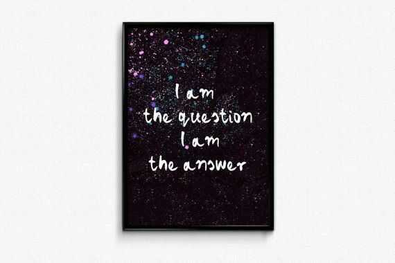I am the question I am the answer - feminism gift poster art.