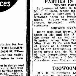 "14 Aug 1934 - The Courier Mail - Article PARTIES IN BRIEF ""Shower Evening"" re bridal shower for Ethel Bryett hosted by Doris Bryett and Elsie Ferris (Elsie - Craig's grandmother)"