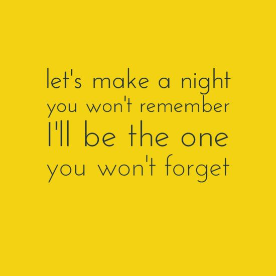 """Let's make a night you won't remember, I'll be the one you won't forget .""  Pitbull featuring Ke$ha-Timber Lyrics  #lyrics #ke$ha #pitbull"