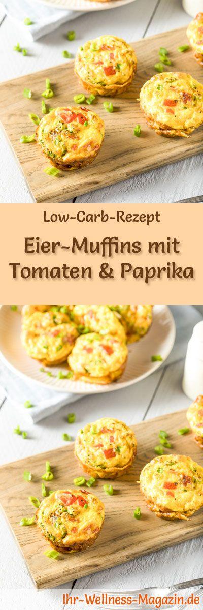 Low-Carb-Rezept für Eiermuffins mit Tomaten und Paprika: Kohlenhydratarme Eierspeise - eiweißreich, kalorienreduziert, ohne Getreidemehl, gesund ... #lowcarb #frühstück