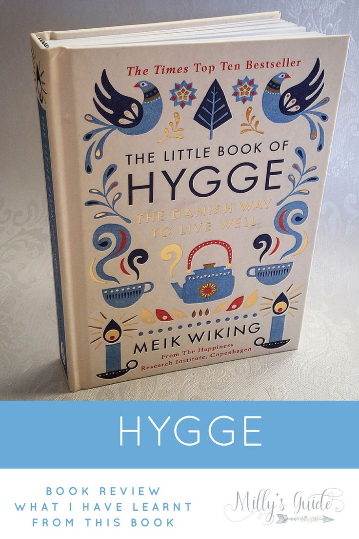 What I have learnt from the Little Book of Hygge. Inspirational Book to read on Millys Guide. Hygge home, hygge meaning, hygge ideas, self care routine, self care ideas, self care activities, mental health awareness and mental health tips.