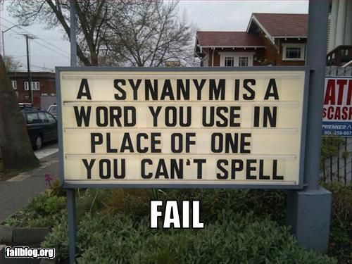 """I think this sign needs a """"synanym"""" for synonym."""
