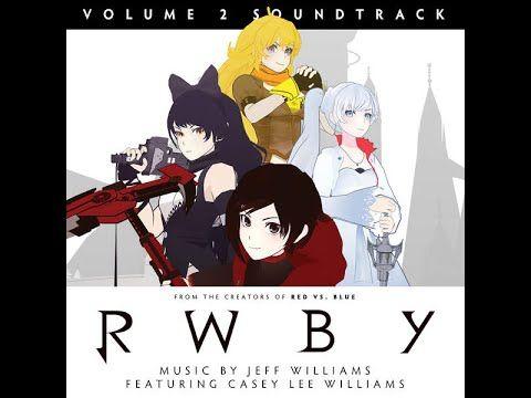 RWBY Volume 2 Soundtrack - YouTube