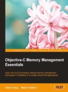 Objective-C Memory Management Essentials Pdf Download e-Book