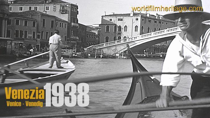 Old Venice 1938 in HD - Storico di Venezia - Das alte Venedig: Giro in g...