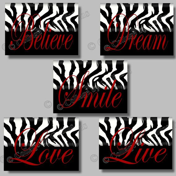 Zebra Print RED Girls Wall Art Decor by collagebycollins on Etsy, RED BLACK WHITE  Inspirational Motivational   Zebra Print Design   Girl Teen Dorm College Wall Art Decor  SMILE Dream LIVE Love BELIEVE  5x7 or 8x10 digital photographic prints