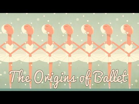 The origins of ballet - Jennifer Tortorello and Adrienne Westwood   TED-Ed