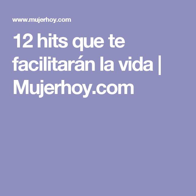 12 hitsque te facilitarán la vida |  Mujerhoy.com