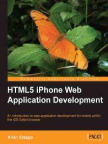 HTML5 iPhone Web Application Development Pdf Download e-Book