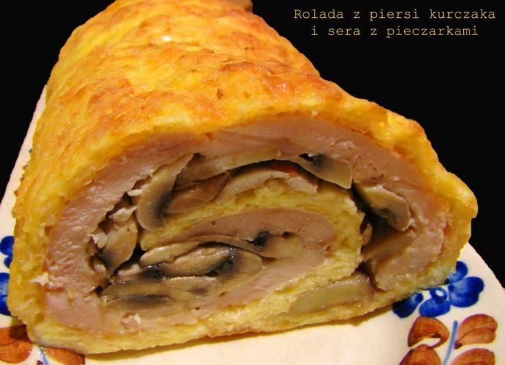 IMPRESJA smaku...: Rolada serowa z piersi kurczaka z pieczarkami