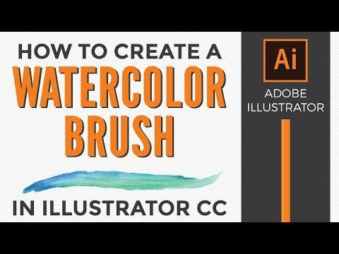 How To Make A Watercolor Brush In Adobe Illustrator Cc 2019