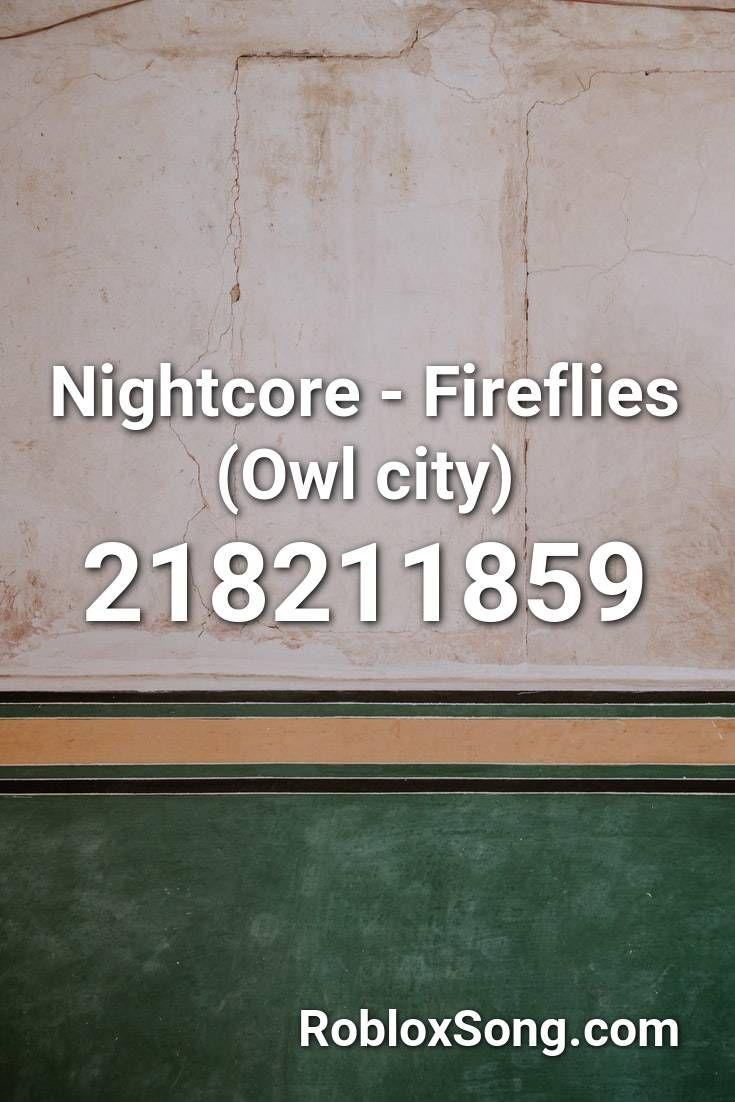 roblox fireflies song id