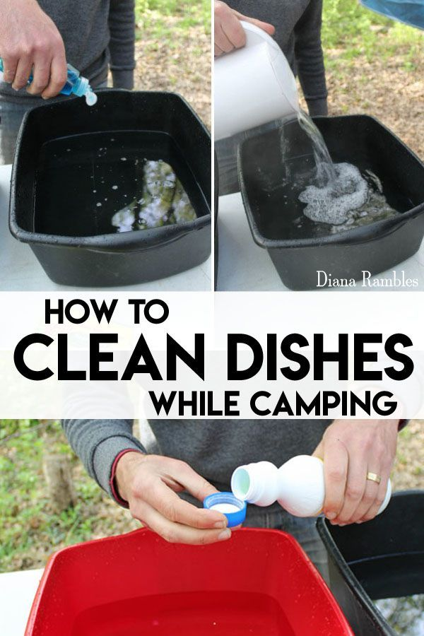 How To Properly Clean Dishes By Hand While Camping Want To Make