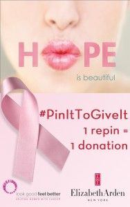 """Pin It To Give It For Breast Cancer – Elizabeth Arden  It's so easy to join the cause and """"Stand Up To Cancer"""" No Purchase necessary, just a moment of your time."""