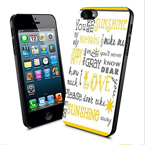 You Are My Sunshine My Only Sunshine Iphone and Samsung Galaxy Case (iPhone 5/5s Black) Generic http://www.amazon.com/dp/B00VR5MIDO/ref=cm_sw_r_pi_dp_Qhfqvb16313TN