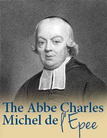 The Abbe Charles Michel de l'Epee - Gallaudet University