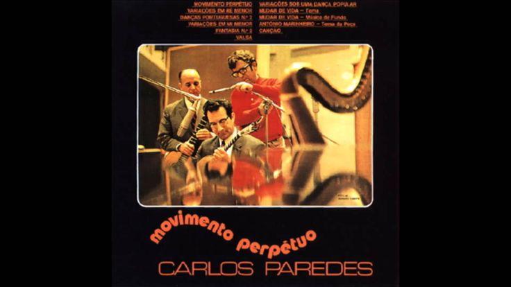 Carlos Paredes -  Movimento Perpétuo [1971]