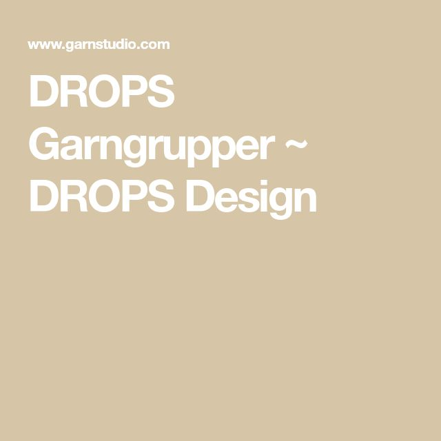 DROPS Garngrupper ~ DROPS Design