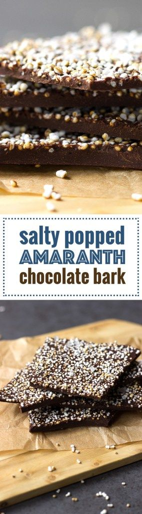 Salted Popped Amaranth Chocolate Bark! It's like having chocolate and popcorn at the same time! See more at nutritionistmeetschef.cm
