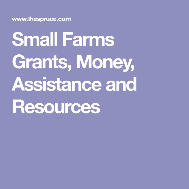 Small Farms Grants, Money, Assistance and Resources