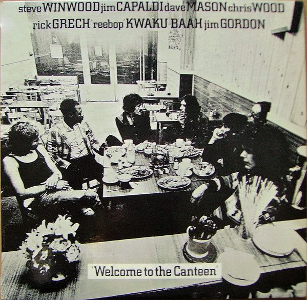 Traffic - Welcome To The Canteen at Discogs