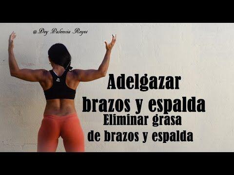 ADELGAZAR BRAZOS Y ESPALDA - Eliminar grasa de brazos - BOOTCAMP - Rutina 396 - Dey Palencia - YouTube