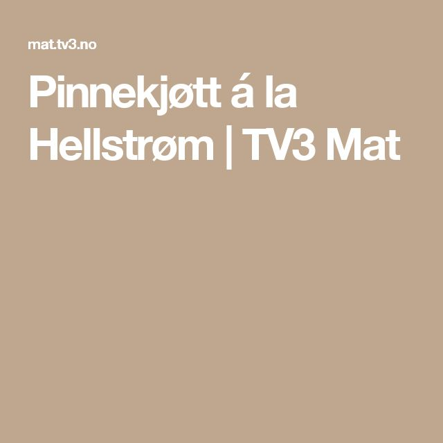 Pinnekjøtt á la Hellstrøm | TV3 Mat