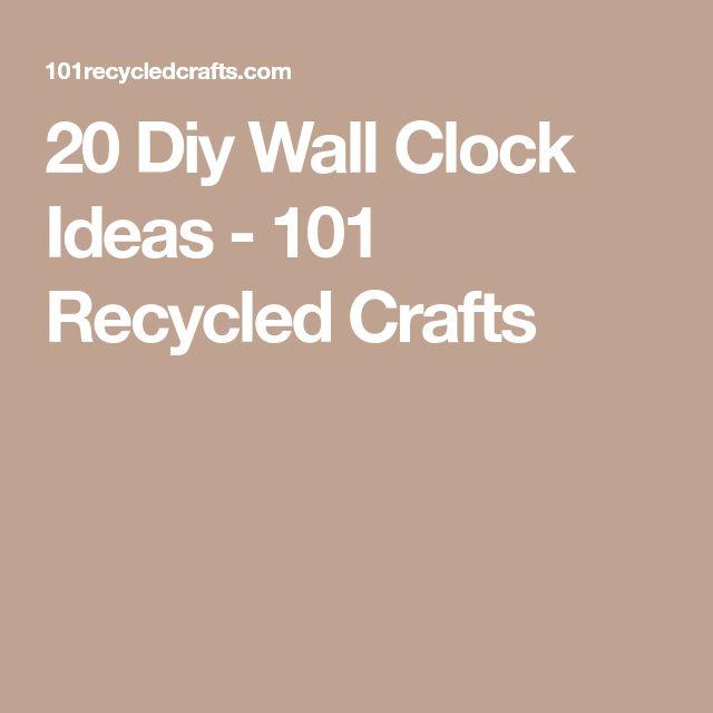 f7851dd8bb7a 20 Diy Wall Clock Ideas   Craft Works   Diy wall, Recycled crafts, Diy