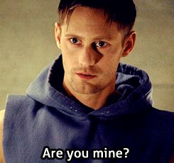 Eric Northman - why yes, yes I am : - )