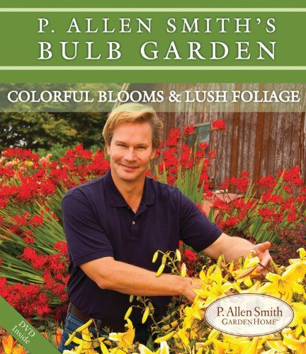 The 54 best images about P Allen Smith on Pinterest