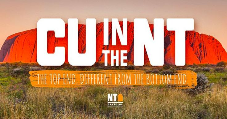 [Article] 'CU in the NT' is quite possibly the wildest tourism slogan ever
