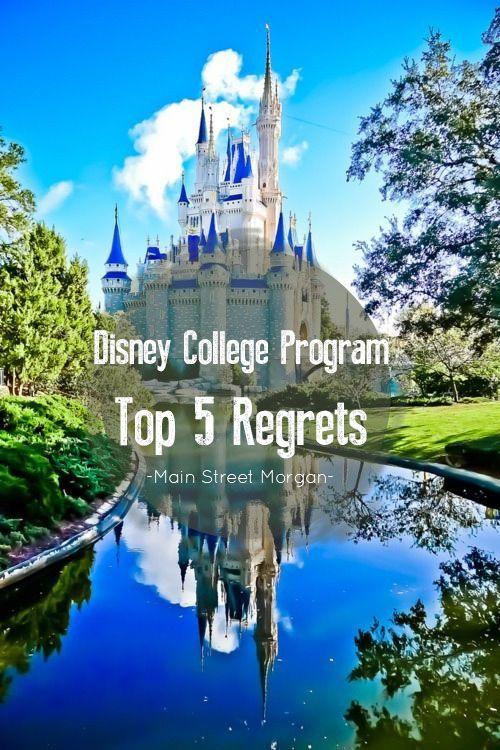 Disney College Program || Top 5 Regrets