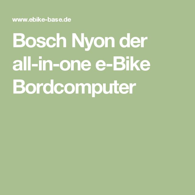 Bosch Nyon der all-in-one e-Bike Bordcomputer