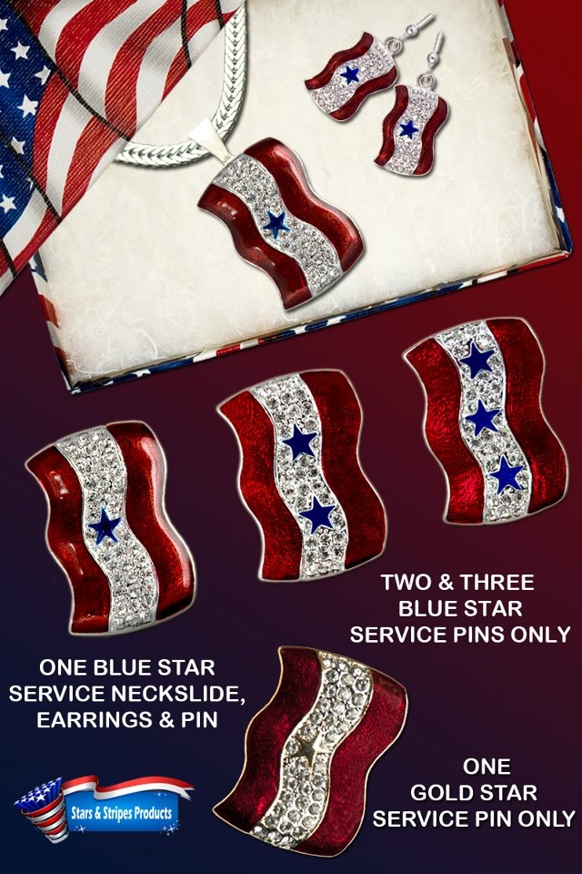 Designed especially for the Blue Star Moms, a great set of jewelry pieces. We also have a gold star pin for those Moms who have lost a son or daughter fighting for our freedom. For more information and pricing: http://www.starsandstripesproducts.com/blue-star-service-banner-neckslide/