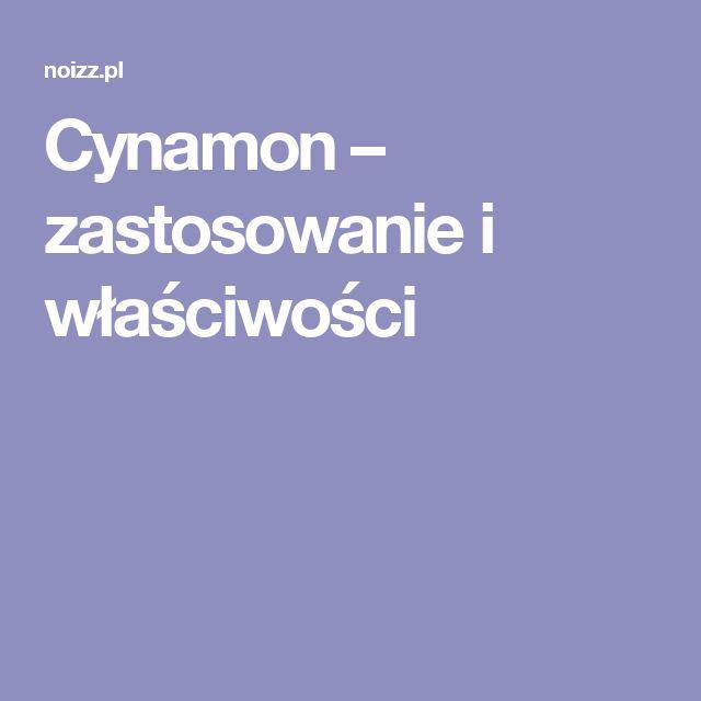 Cynamon – zastosowanie i właściwości